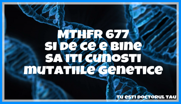 Despre MTHFR