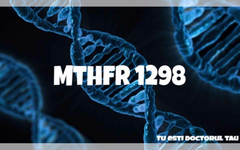 MTHFR 1298, tu esti doctorul tau, doctorul tau,